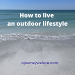 How to Live an Outdoor Lifestyle in Florida