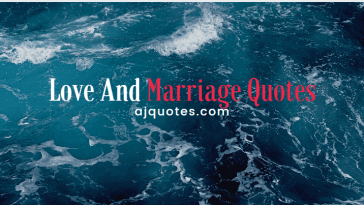Love And Marriage Quotes 2021