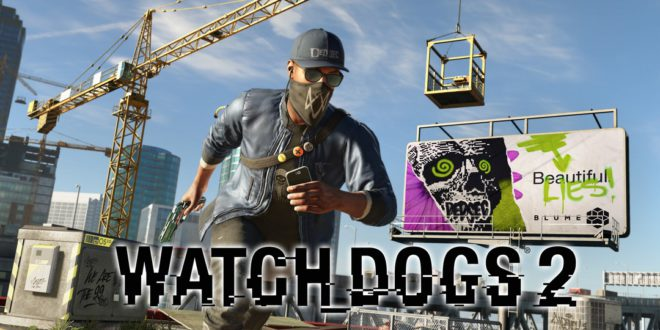 Watch Dogs 2 – Review– Open World Hacking