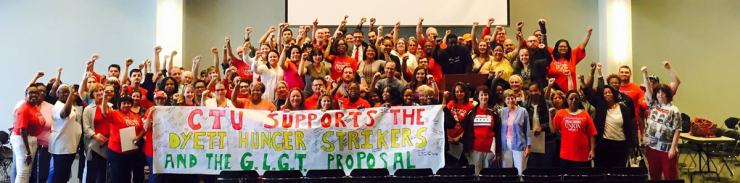 Photo: CTU delegates hold banner saying, CTU supporters the Dyett Hunger Strikers and GLGT Proposal