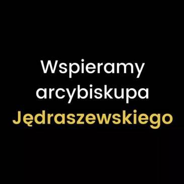 #MuremZaJędraszewskim