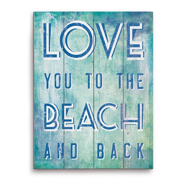 Download Love You to The Beach and Back Blue Wooden Wall Art ...