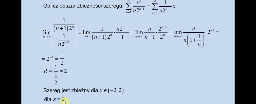 Lekcja 8 – Szeregi potęgowe (obszar zbieżności)