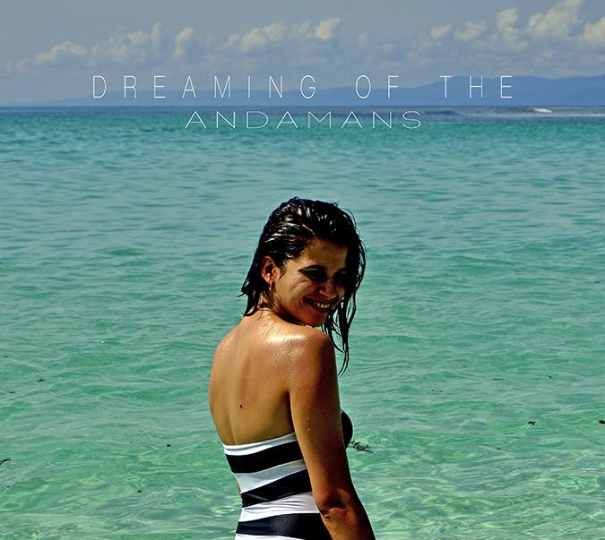 { Au revoir August } - Andamans