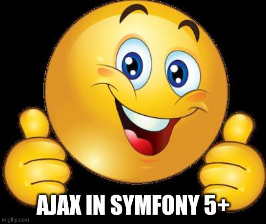 ajax in symfony meme