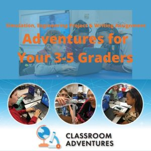 A Virtual Adventure for your 3-5graders