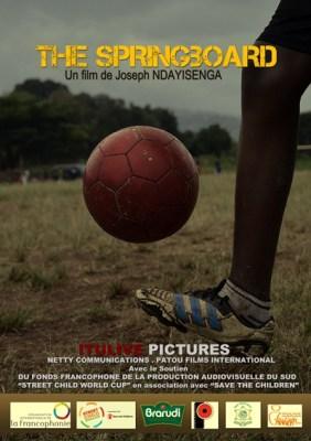 Affiche officielle de ''The Springboard'' , un film de Joseph NDAYISENGA © ITULIVE Pictures