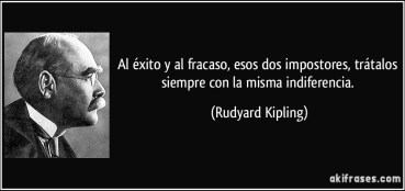 Image result for citas fracaso kipling