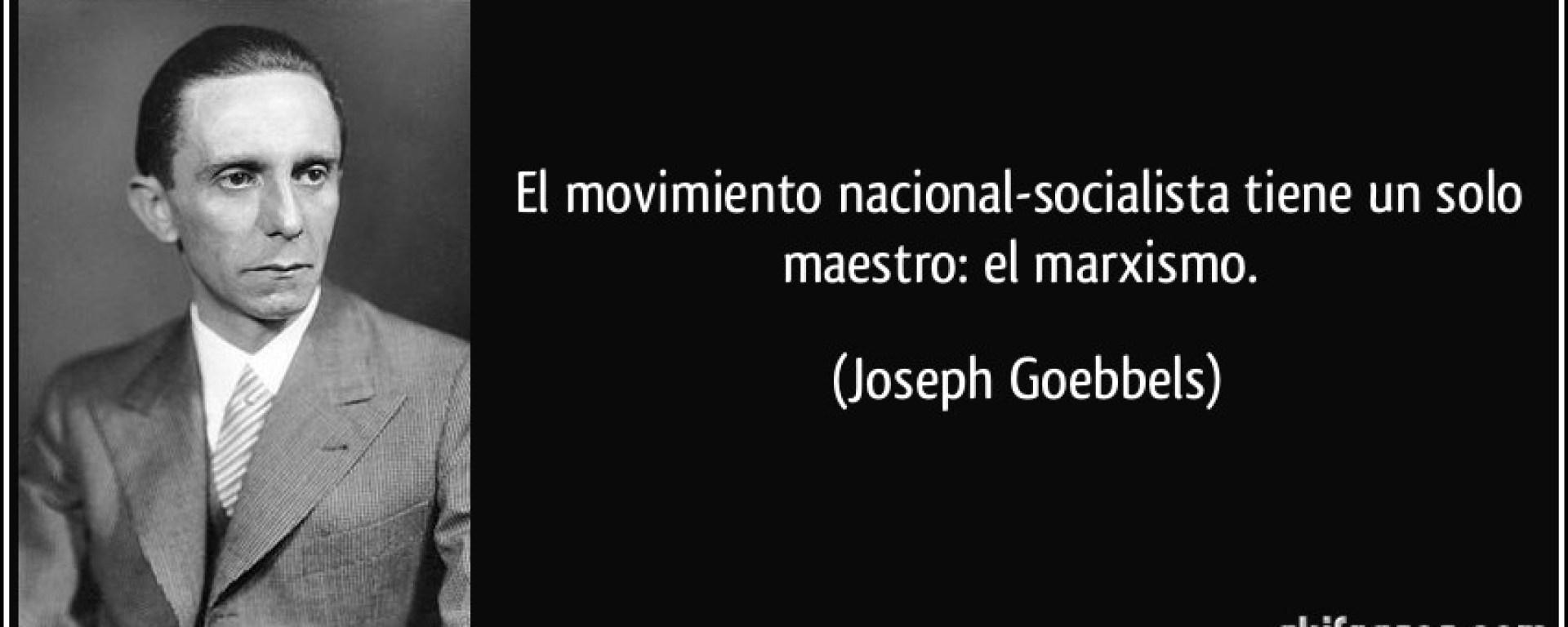 Por Qué Somos Socialistas Joseph Göebbels Verdades Ofenden