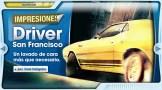 Impresiones Driver San Francisco