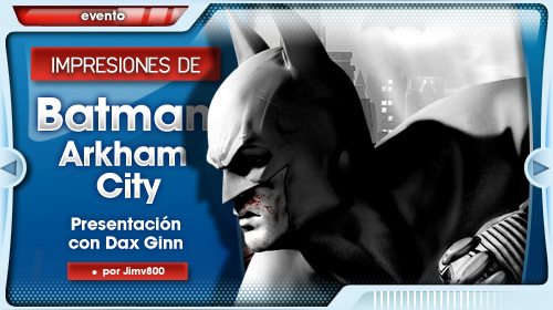 Impresiones de Batman Arkham City