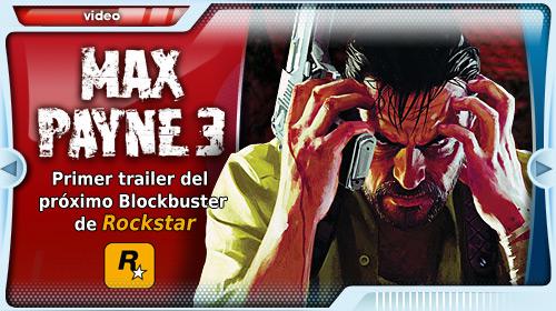 Primer vídeo de Max Payne 3