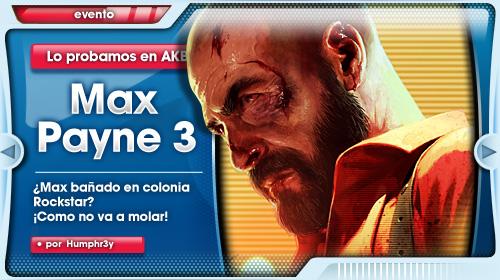 Max Payne 3 Primeras Impresiones