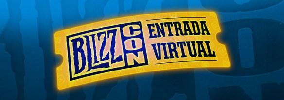 Blizzcon 2017: El Ticket Virtual para fanboys