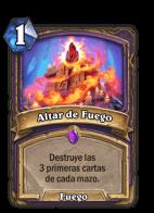 HearthStone Forjados en los baldios Altar De Fuego