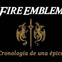 Fire Emblem. Cronología de una épica