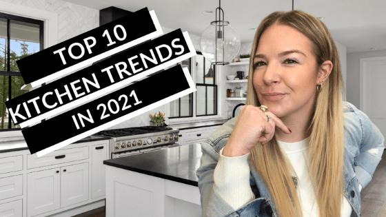 Top 10 Kitchen Design Trends 2021 blog header - Front Page