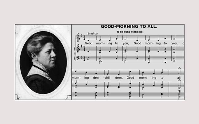 The Happy Birthday Song Was Written Today In 1859 And It Was Actually Copyrighted Education Today News