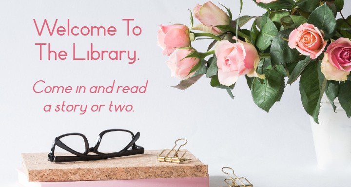 Welcome to the Library. Come in and read a story or two.