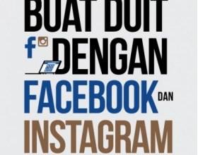 Buat Duit Dengan Facebook & Instagram