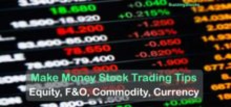 Make Money From Stock Trading Tips – 14 July 2017