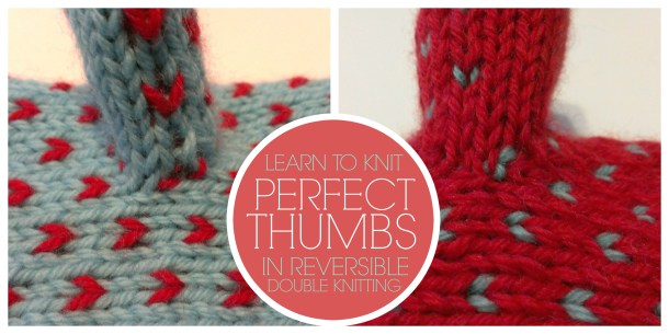 perfect thumbs in double knitting. a new class with Amanda Schwabe