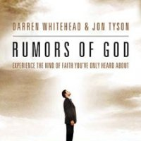 Rumors of God by Darren Whitehead & Jon Tyson