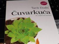 """20 odabranih citata iz knjige """"Čuvarkuća"""" autora Tarika Đođića"""