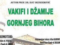 """U Tuzli promocija knjige """"Vakifi i džamije Gornjeg Bihora"""""""