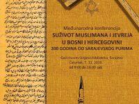"""Konferencija: """"Suživot Jevreja i muslimana u BiH: 200 godina od Sarajevskog purima"""""""