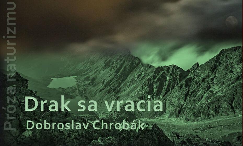 Drak sa vracia – D. Chrobák: Naturizmus v slovenskej literatúre (II.časť)