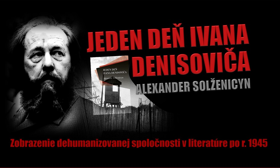 Alexander Solženicyn: Jeden deň Ivana Denisoviča – analýza diela