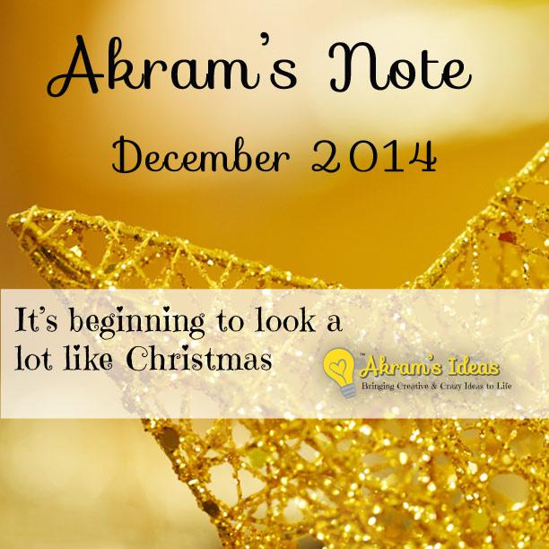 Akram's Note: December 2014