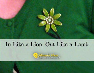 Akram's Note: In Like a Lion, Out like a Lamb