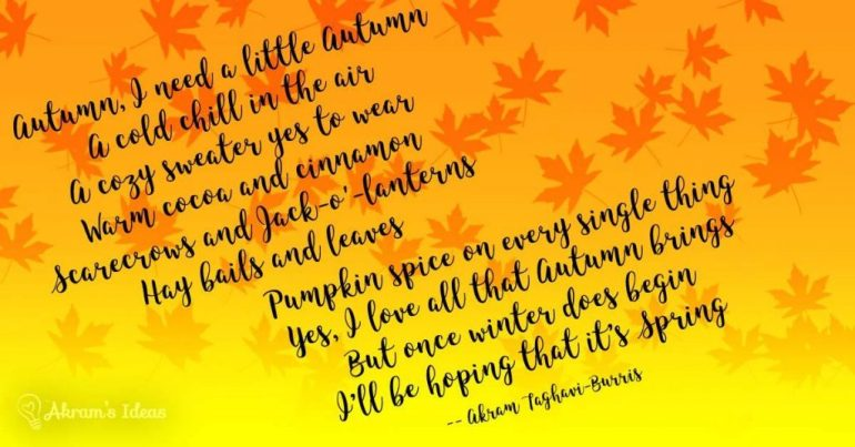 Akram's Ideas : I Need a Little Autumn