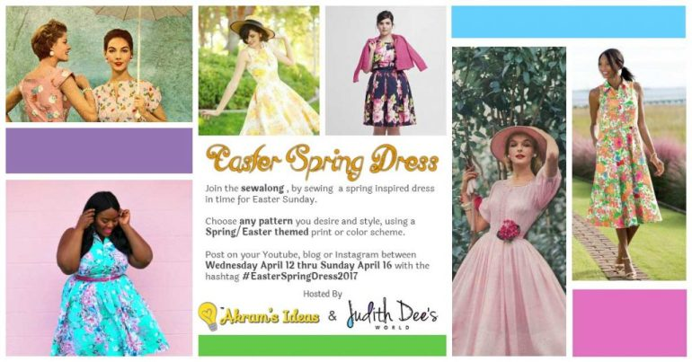 Inviting you to join the Easter Spring Dress 2017 (#EasterSpringDress2017) sewalong. Participate by making a new dress or outfit by Easter Sunday, April 16.