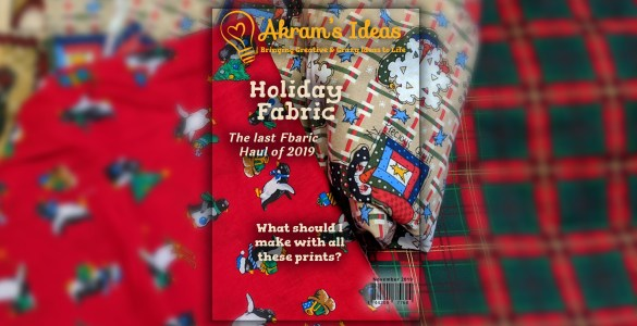 Akram's Ideas: Last Fabric Haul of 2019