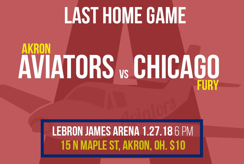 Akron Aviators take on Chicago Fury in Final Home Game!