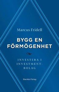 Bygg en förmögenhet - investera i investmentbolag