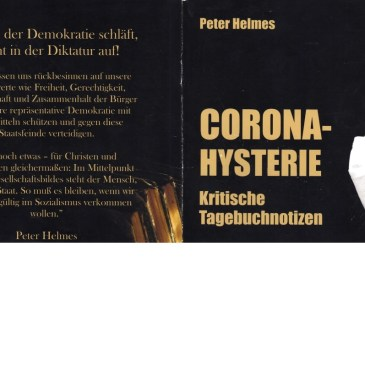 "Peter Helmes ""Corona-Hysterie"""