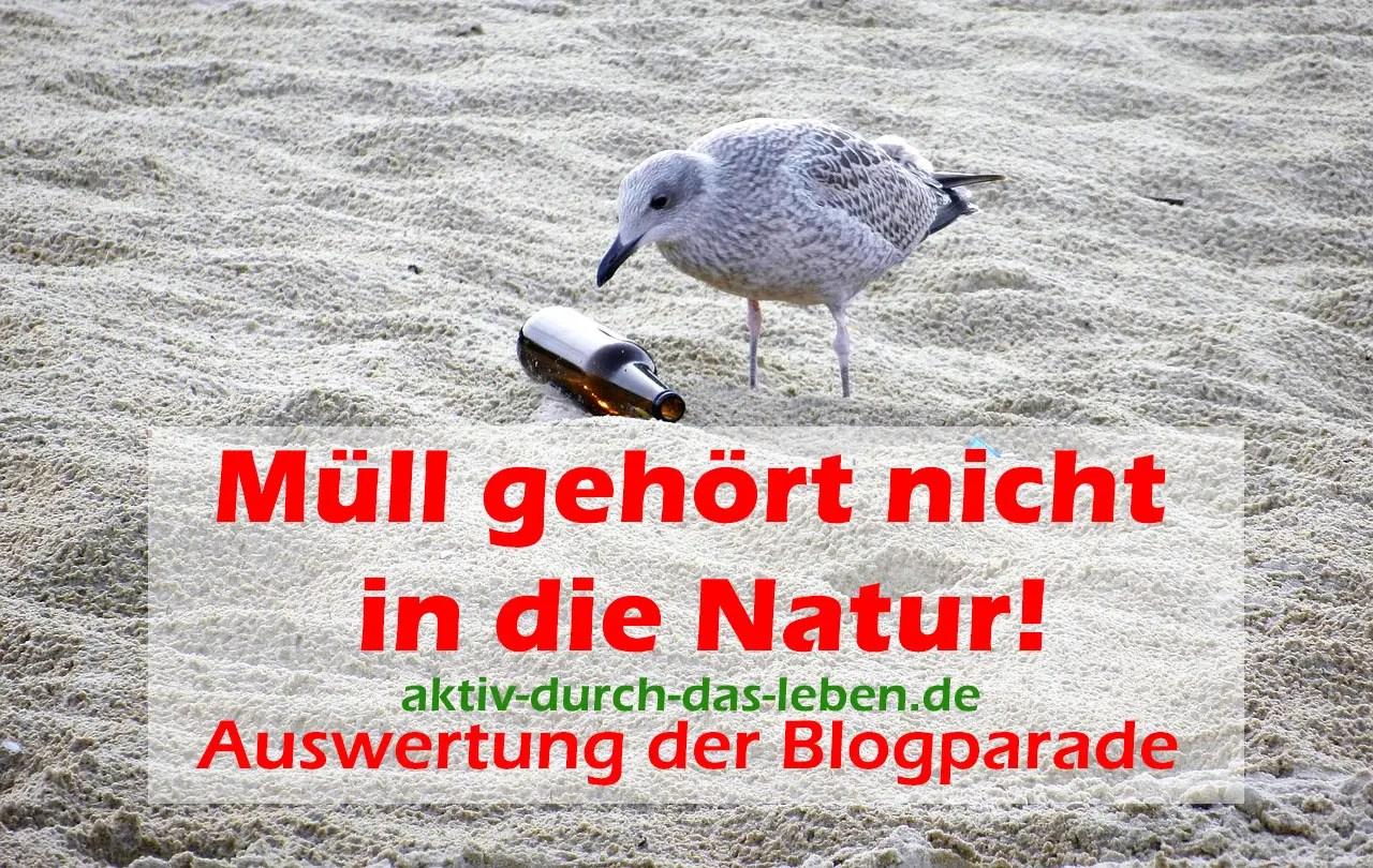 Müll gehört nicht in die Natur!