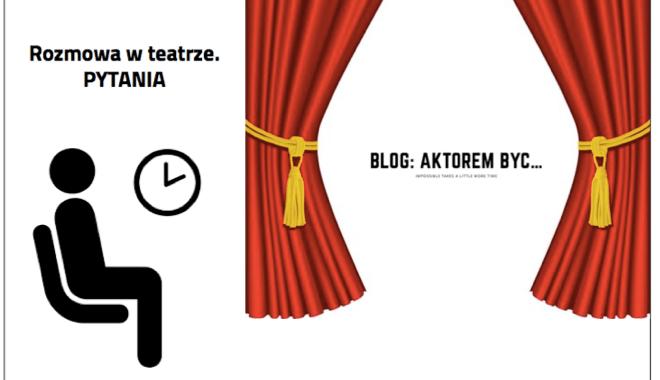 rozmowa teatr aktorembyc