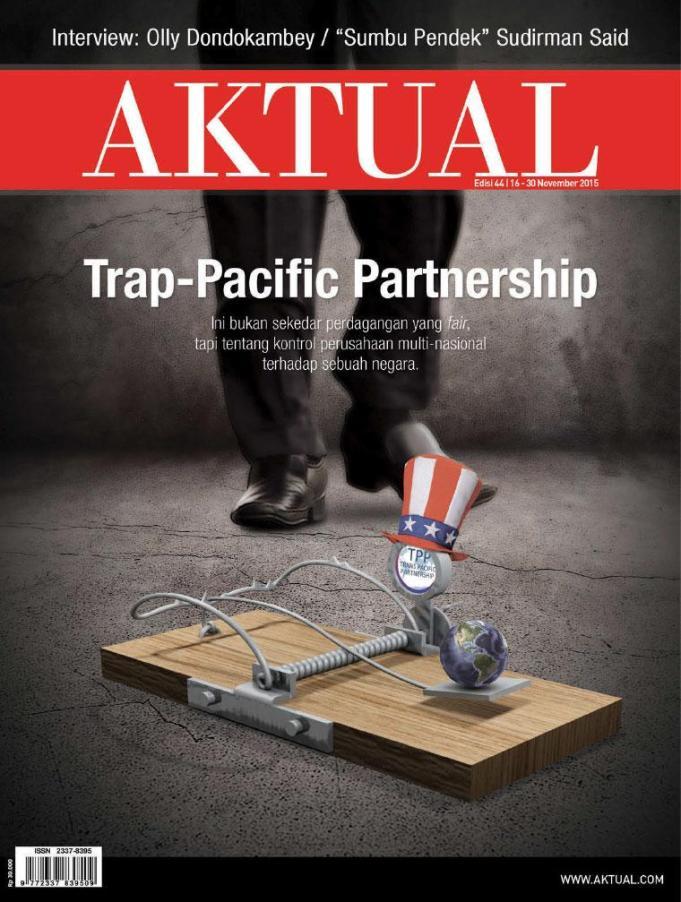 majalah aktual edisi 44 - Trap-Pacific Partnership