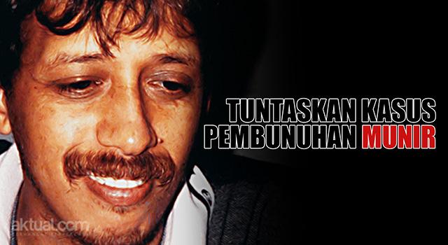 Tuntaskan Kasus Pembunuhan Munir. (ilustrasi/aktual.coom)