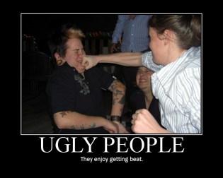 Ugly People (Motivator)