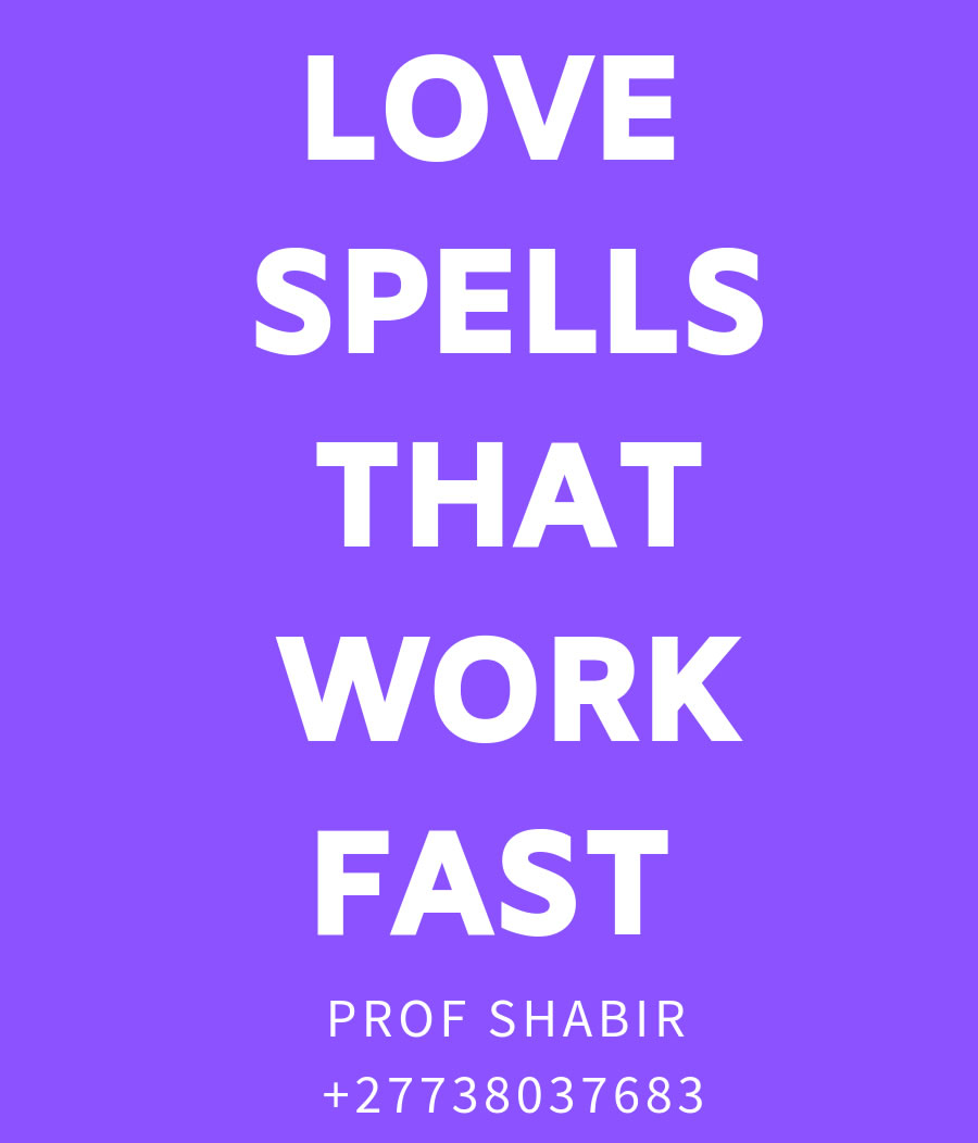 Love Spells That Work Fast Love Spells For Specific Persons