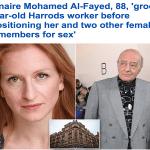 """فضيحة تلاحق الملياردير """"محمد الفايد"""".. ساوم فتاة 17 عامًا على ممارسة الجنس في شقته بلندن مقابل العمل في """"هارودز""""!"""
