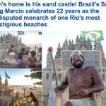 """شاهد بالفيديو: """"برازيلي"""" يحتفل بمرور 22 عامًا بصفته """"ملك بلا منازع"""" داخل قلعته الرملية على شواطئ """"ريو دي جانيرو"""""""