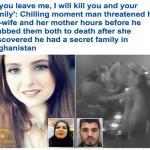 فيديو وصور: تفاصيل مقتل فتاة حسناء ووالدتها  بطريقة بشعة على يد زوجها الأفغاني في بريطانيا !