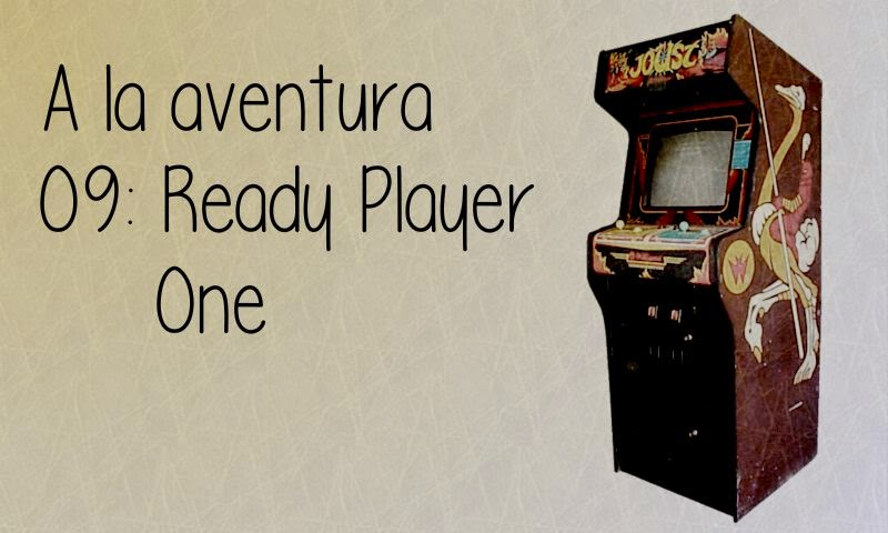 09: Ready Player One